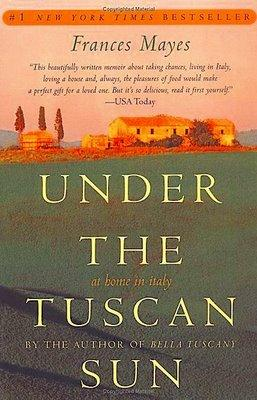 Under The Tuscan Sun The Book And The Movie The Untours Blog